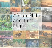 Africa Slide and Film night - 2017
